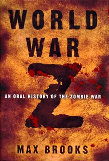 World War Z: An Oral History Of The Zombie War Book Cover